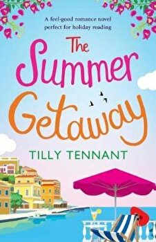 The Summer Getaway: A Feel Good Holiday Read, Paperback/Tilly Tennant image0