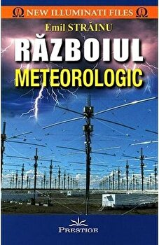 Razboiul meteorologic/Emil Strainu imagine elefant.ro