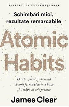 Coperta Carte Atomic Habits. O cale usoara si eficienta de a-ti forma obiceiuri bune si a scapa de cele proaste
