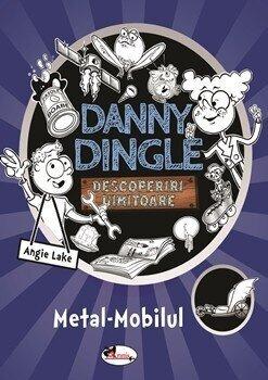 Danny Dingle - Metal-Mobilul/Angie Lake