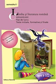 Limba si literatura romana. Comunicare, clasa a VII-a, semestrul I/***