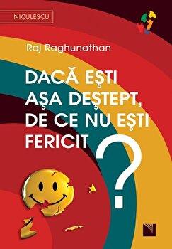 Daca esti asa destept, de ce nu esti fericit'/Raj Raghunathan imagine elefant 2021