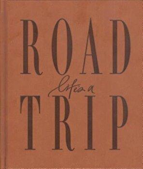 Life's a Roadtrip, Hardcover/Axel &. Ash image0