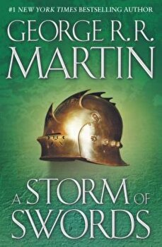 A Storm of Swords: A Song of Ice and Fire: Book Three, Hardcover/George R. R. Martin poza cate