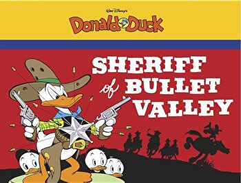 Sheriff of Bullet Valley: Starring Walt Disney's Donald Duck, Paperback/Carl Barks imagine