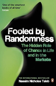 Fooled by Randomness: The Hidden Role of Chance in Life and in the Markets/Nassim Nicholas Taleb poza cate