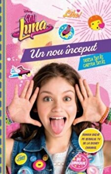 Soy Luna. Un nou inceput/Disney