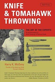 Knife & Tomahawk Throwing, Paperback/Harry K. McEvoy poza cate