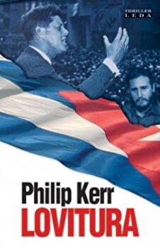 Lovitura/Philip Kerr poza cate