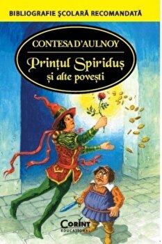 Printul Spiridus si alte povesti/Contesa S'Aulnoy