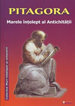 Pitagora. Marele intelept al Antichitatii/*** imagine