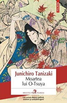 Moartea lui O-Tsuya-Junichiro Tanizaki imagine