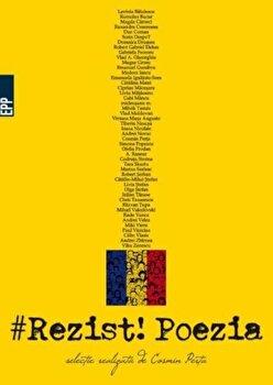 Rezist! Poezia/Cosmin Perta imagine