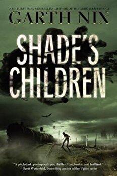 Shade's Children, Paperback/Garth Nix poza cate