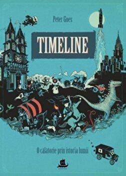 Timeline. O calatorie prin istoria lumii/Peter Goes