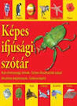 Kepes ifjusagi szotar - Dictionar vizual pentru cei mici Hu/*** imagine elefant.ro 2021-2022
