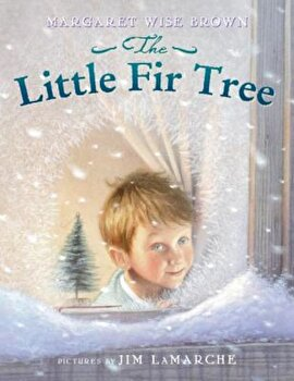 The Little Fir Tree, Paperback/Margaret Wise Brown poza cate