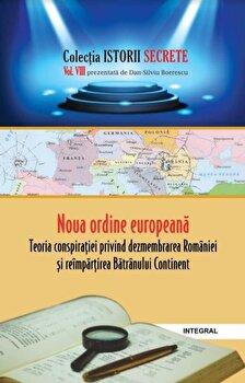 Noua ordine europeana/Dan Silviu Boerescu