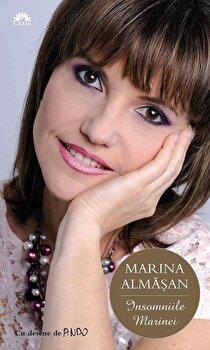 Insomniile Marinei/Marina Almasan poza cate
