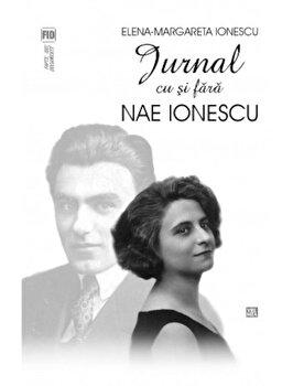 Jurnal cu si fara Nae Ionescu/Elena-Margareta Ionescu imagine elefant 2021