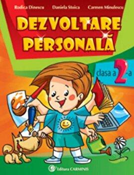 Dezvoltare personala. Clasa a II-a/Rodica Dinescu, Daniela Stoica, Carmen Minulescu