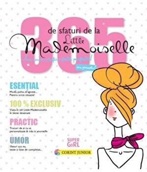 365 de sfaturi de la Little Mademoiselle sau cum sa fii o fata perfecta!/*** imagine elefant.ro 2021-2022