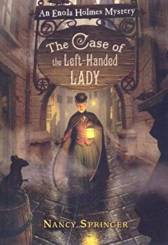 The Case of the Left-Handed Lady, Paperback/Nancy Springer poza cate