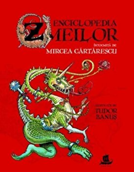 Enciclopedia zmeilor/Mircea Cartarescu