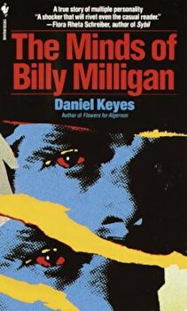 The Minds of Billy Milligan, Paperback/Daniel Keyes poza cate