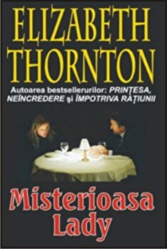 Misterioasa Lady/Elizabeth Thornton poza