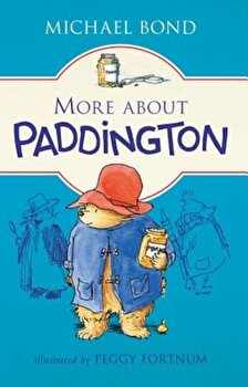 More about Paddington, Hardcover/Michael Bond poza cate