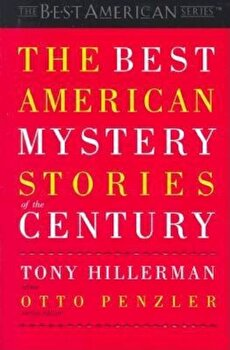 The Best American Mystery Stories of the Century, Paperback/Tony Hillerman imagine