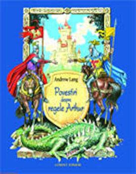 Povestiri despre regele Arthur/Andrew Lang