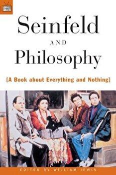 Seinfeld and Philosophy, Paperback/William Irwin image0
