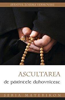 Coperta Carte Ascultarea de parintele duhovnicesc