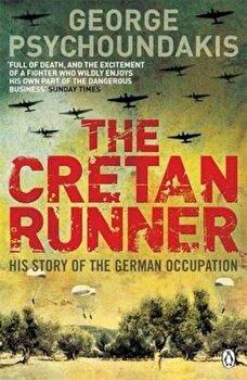 Cretan Runner, Paperback/George Psychoundakis imagine