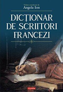 Dictionar de scriitori francezi/Angela Ion