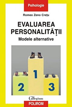 Evaluarea personalitatii. Modele alternative-Romeo Zeno Cretu imagine