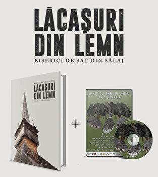 Album Lacasuri de lemn + DVD Biserici de lemn din Romania/*** poza cate