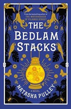 The Bedlam Stacks, Hardcover/Natasha Pulley imagine