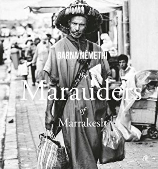 The Marauders of Marrakesh/Barna Nemethi imagine elefant.ro 2021-2022