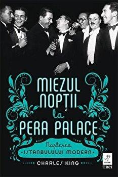 Coperta Carte Miezul noptii la Pera Palace