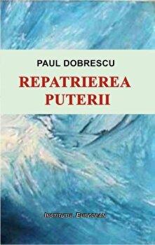 Repatrierea puterii/Paul Dobrescu imagine elefant.ro 2021-2022