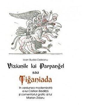 Coperta Carte Viziunile lui Parpangel sau Tiganiada