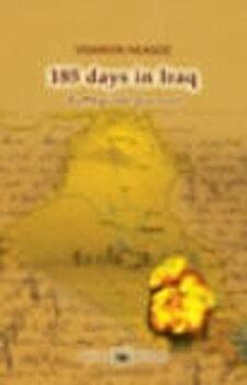 185 days in Iraq. Battlefield Journal/Visarion Neagoe imagine elefant 2021