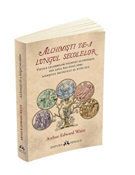 Imagine Alchimisti De-a Lungul Secolelor - Vietile Celebrilor Filosofi Alchimisti,