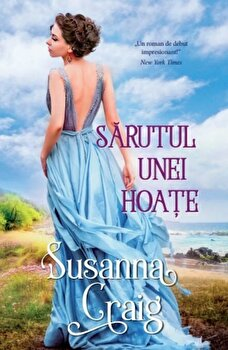Sarutul unei hoate/Susanna Craig