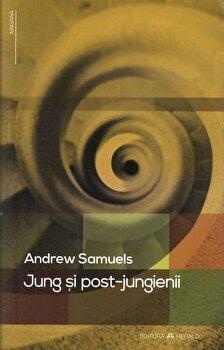 Jung si post-jungienii/Andrew Samuels imagine