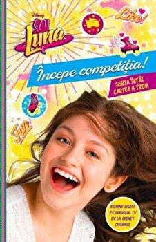 Soy Luna. Incepe competitia/***