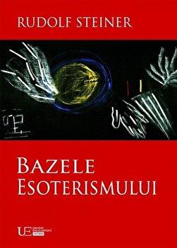 Bazele esoterismului/Rudolf Steiner poza cate
